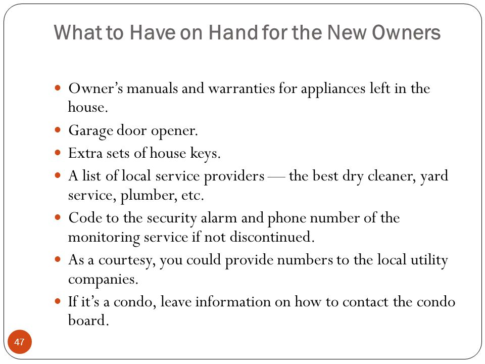 What to Have on Hand for the New Owners