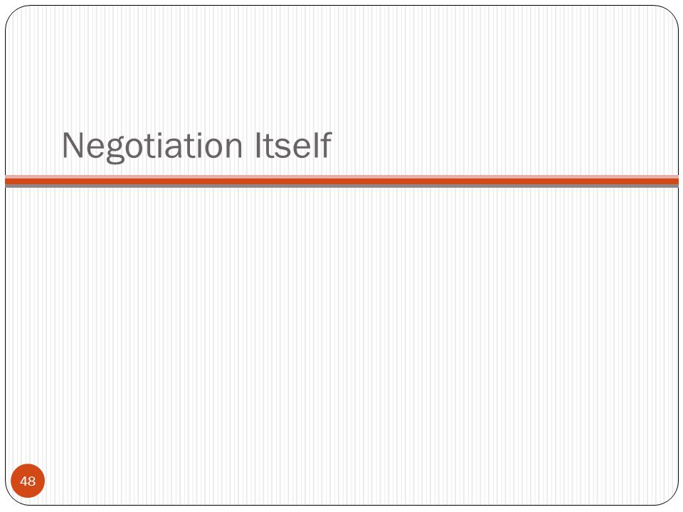 Negotiation Itself