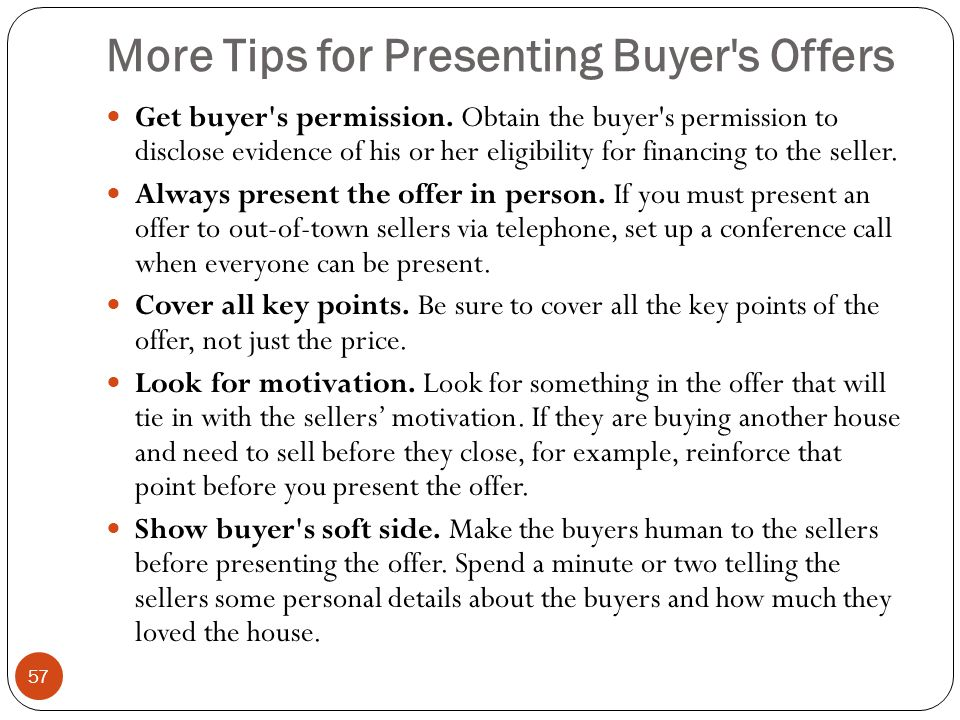 More Tips for Presenting Buyer s Offers
