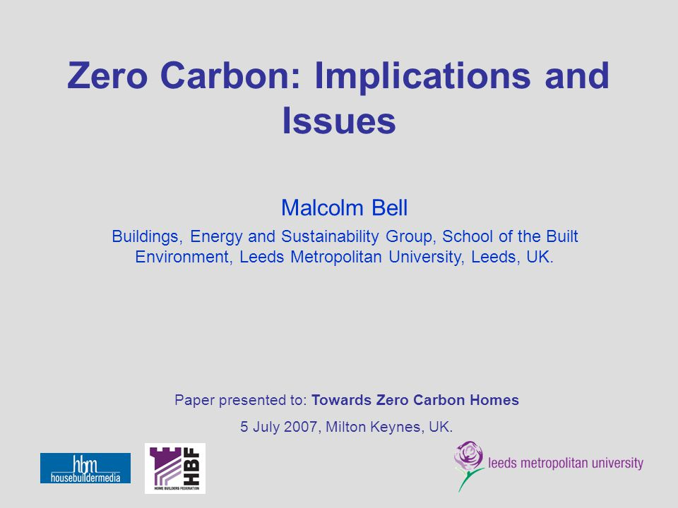 Zero Carbon: Implications and Issues