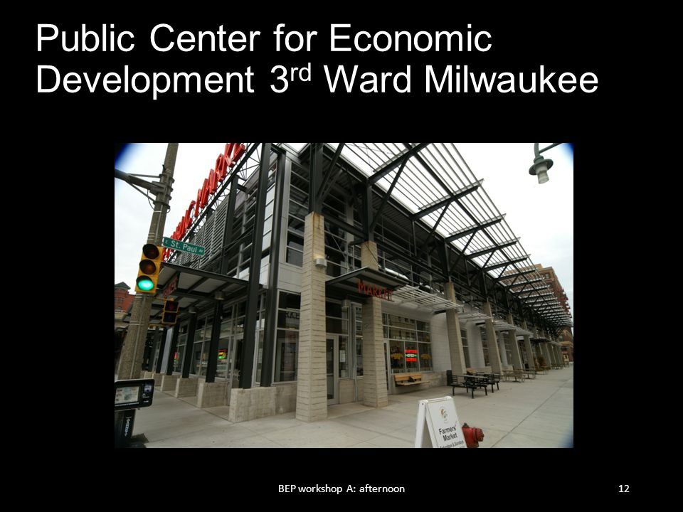 Public Center for Economic Development 3rd Ward Milwaukee