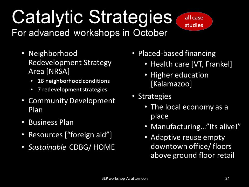 Catalytic Strategies – For advanced workshops in October