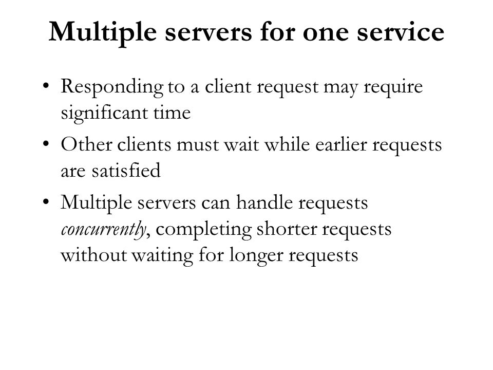 Multiple servers for one service