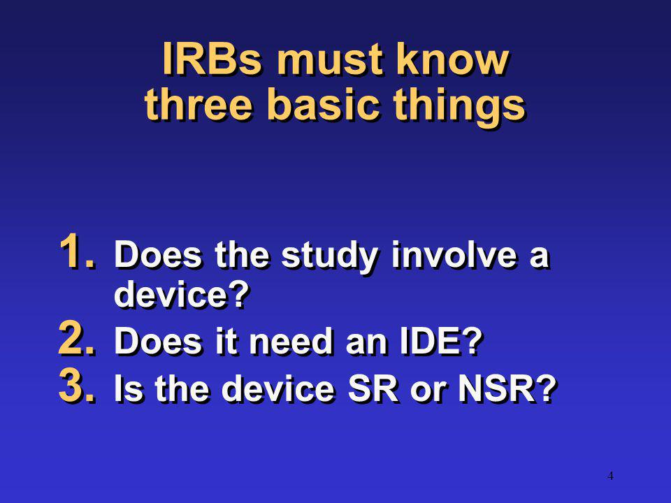 IRBs must know three basic things