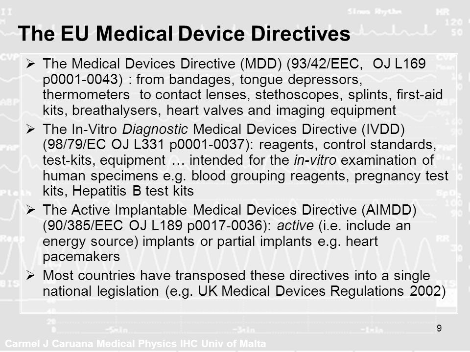 The EU Medical Device Directives