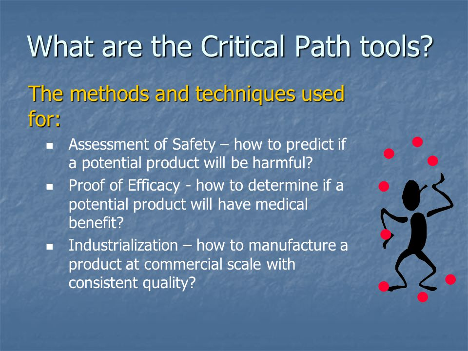 What are the Critical Path tools