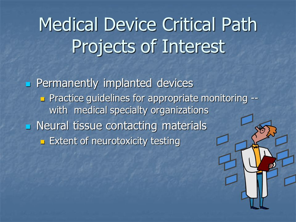Medical Device Critical Path Projects of Interest