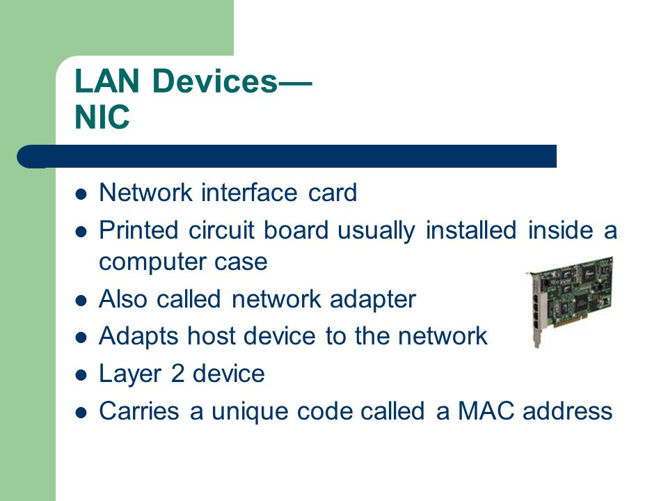 LAN Devices— NIC Network interface card