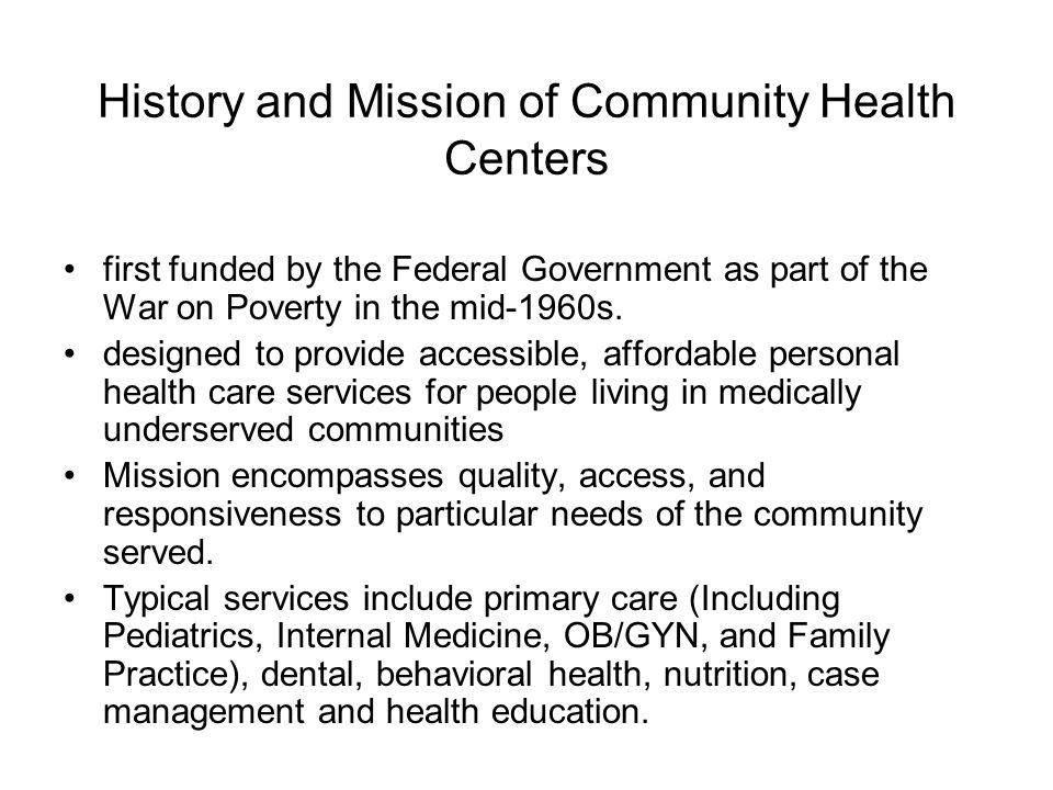 History and Mission of Community Health Centers