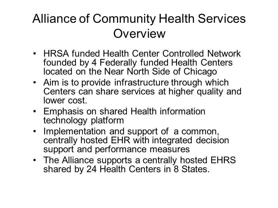 Alliance of Community Health Services Overview
