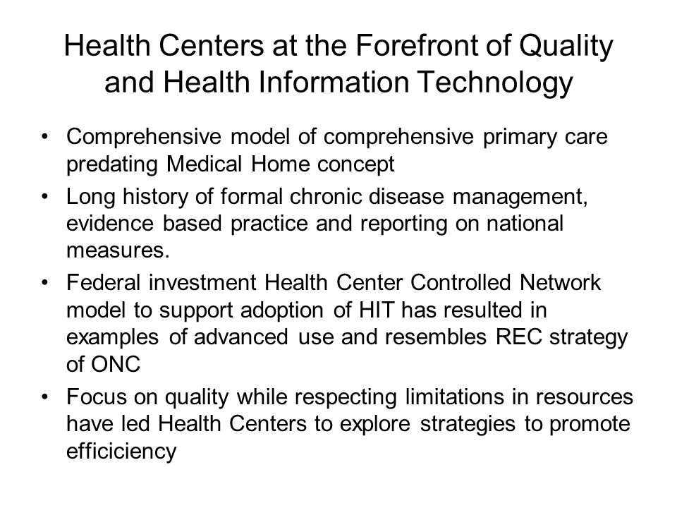 Health Centers at the Forefront of Quality and Health Information Technology
