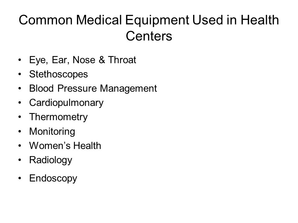 Common Medical Equipment Used in Health Centers