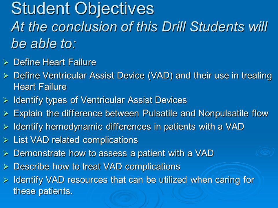Student Objectives At the conclusion of this Drill Students will be able to: