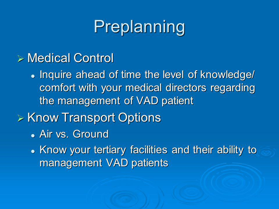 Preplanning Medical Control Know Transport Options