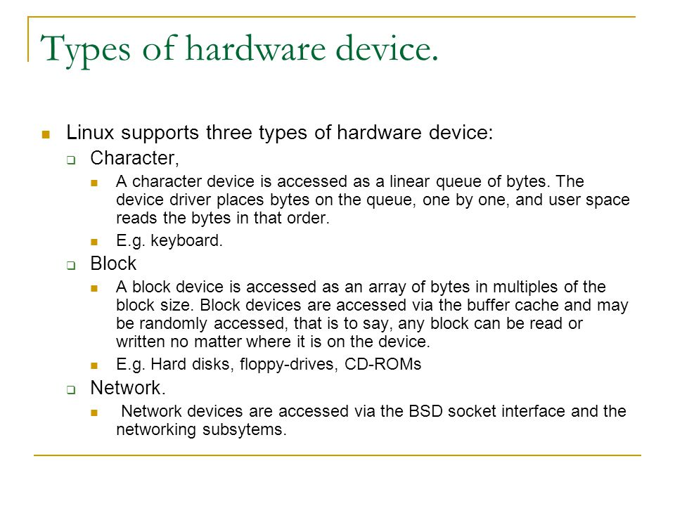 Types of hardware device.