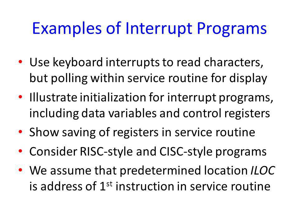 Examples of Interrupt Programs