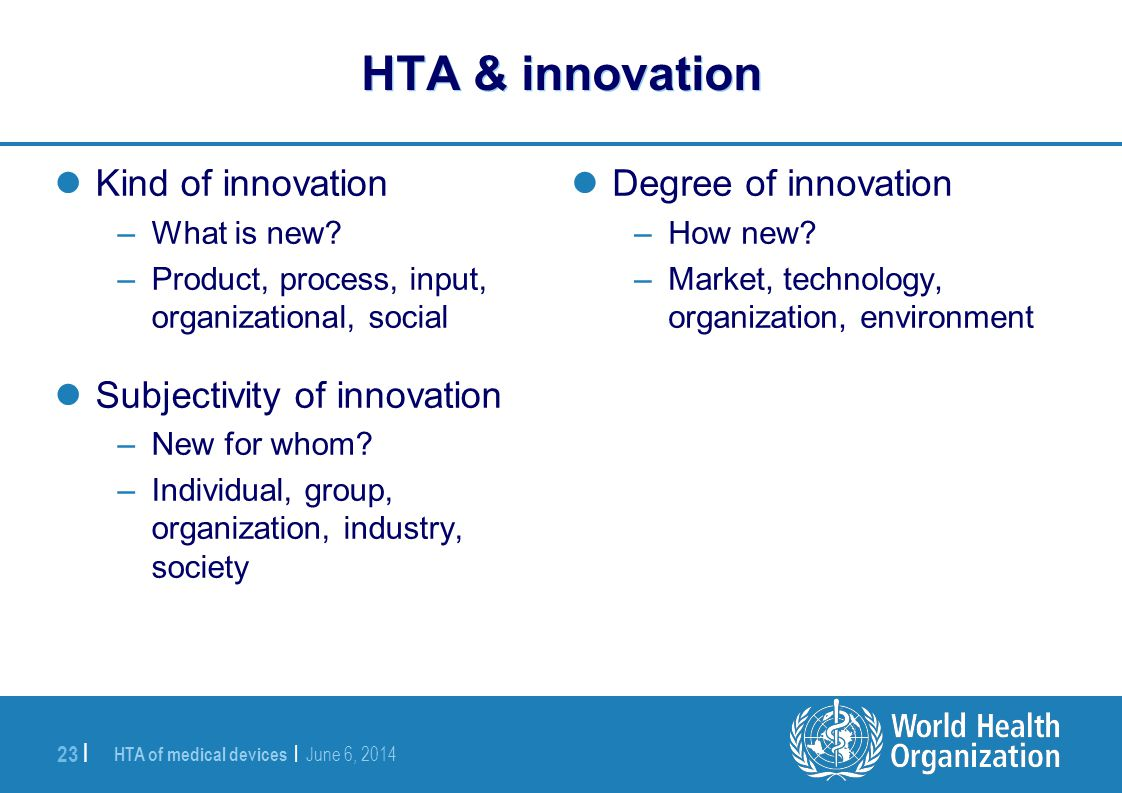 HTA & innovation Kind of innovation Subjectivity of innovation