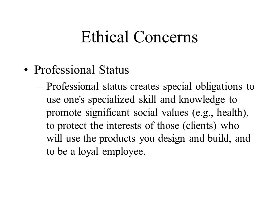 Ethical Concerns Professional Status