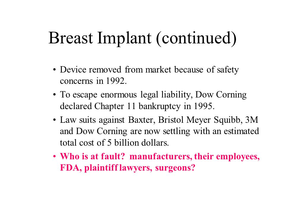 Breast Implant (continued)