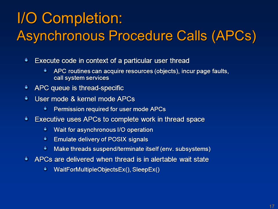 I/O Completion: Asynchronous Procedure Calls (APCs)