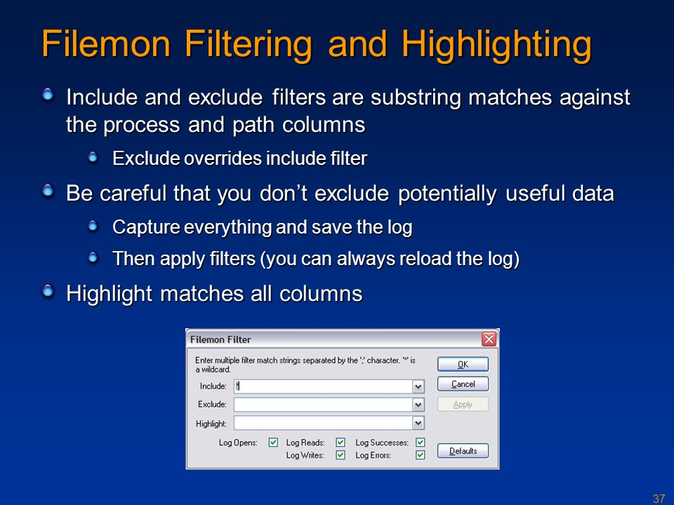 Filemon Filtering and Highlighting