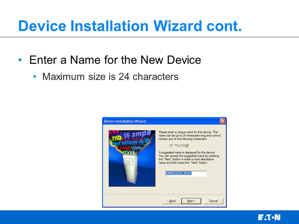 Device Installation Wizard cont.
