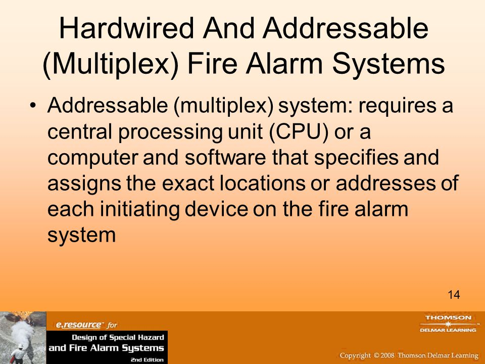 Hardwired And Addressable (Multiplex) Fire Alarm Systems