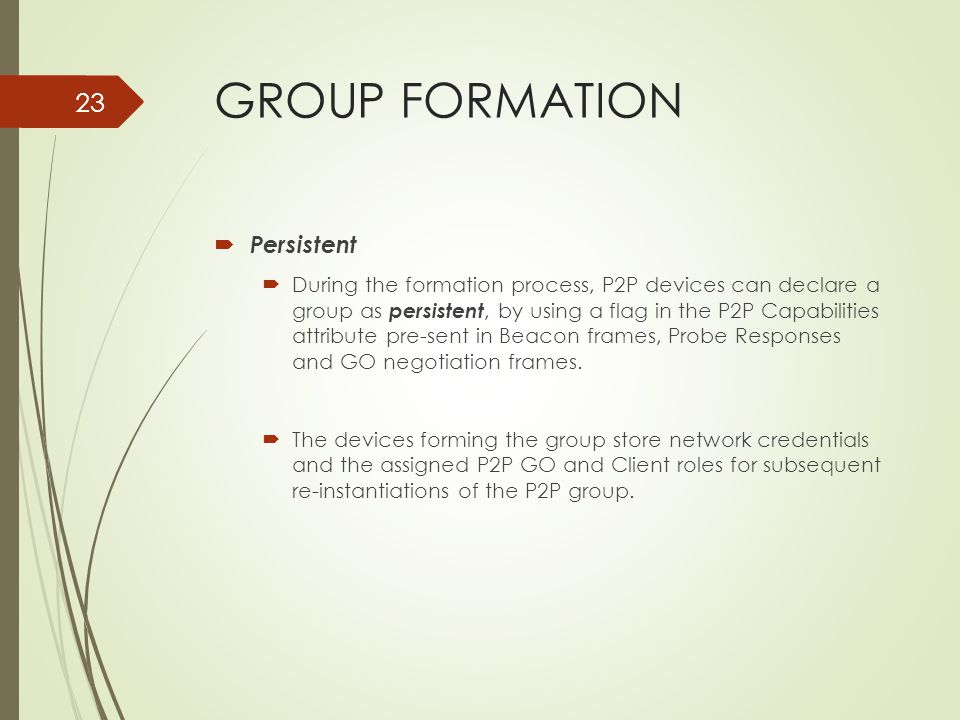 GROUP FORMATION Persistent
