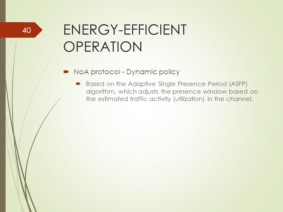 ENERGY-EFFICIENT OPERATION