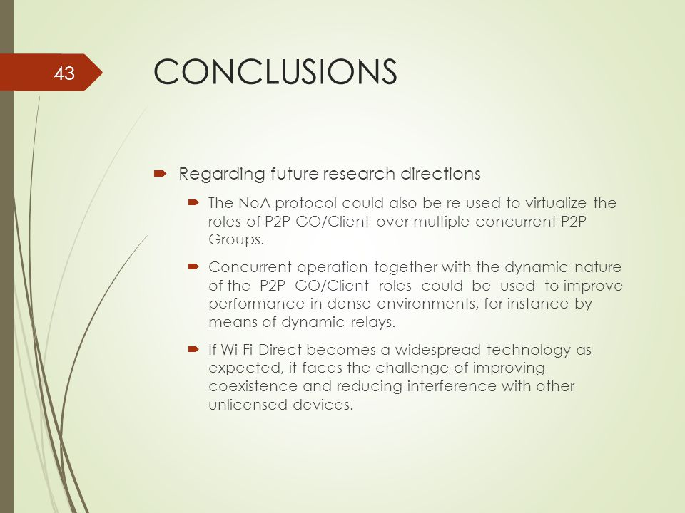 CONCLUSIONS Regarding future research directions