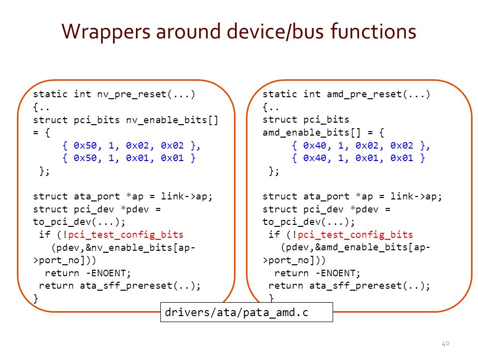 Wrappers around device/bus functions