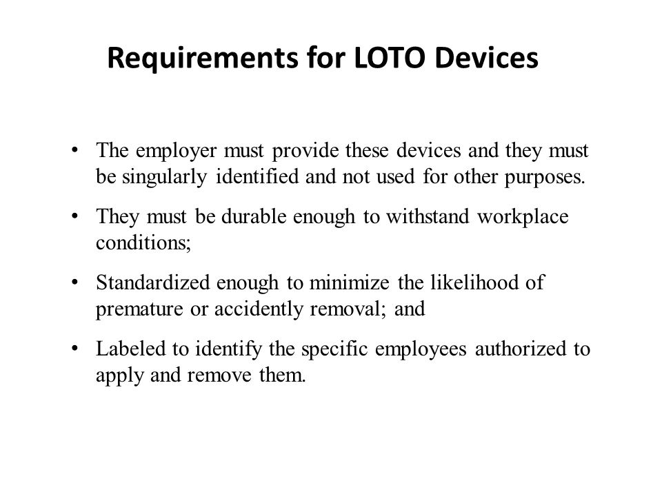 Requirements for LOTO Devices