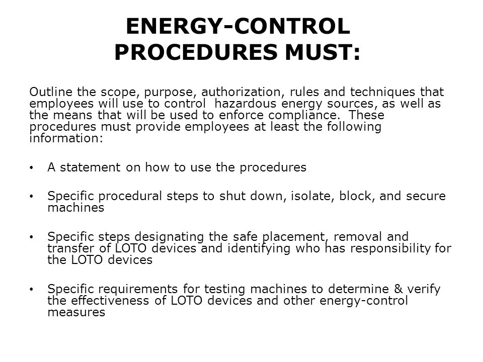 ENERGY-CONTROL PROCEDURES MUST: