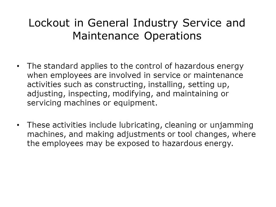 Lockout in General Industry Service and Maintenance Operations