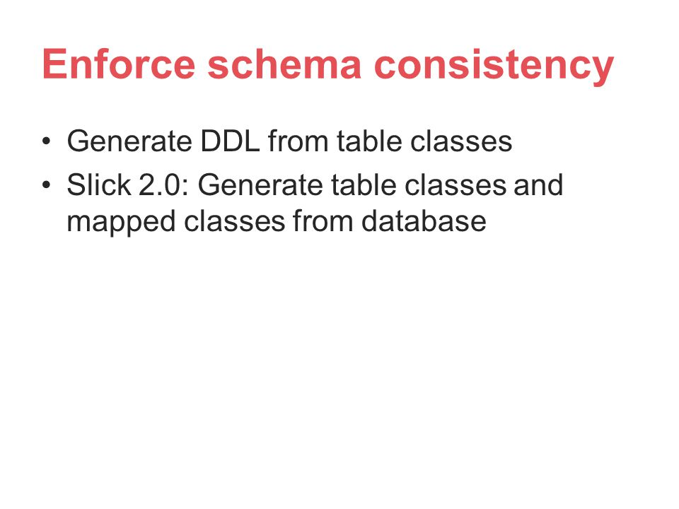 Enforce schema consistency