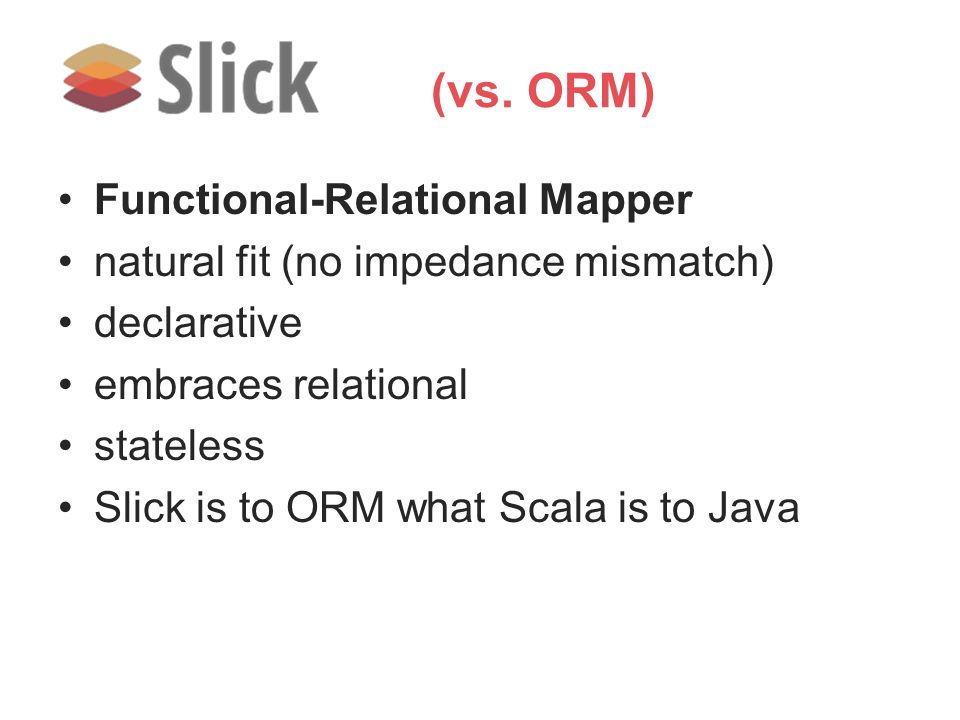 (vs. ORM) Functional-Relational Mapper