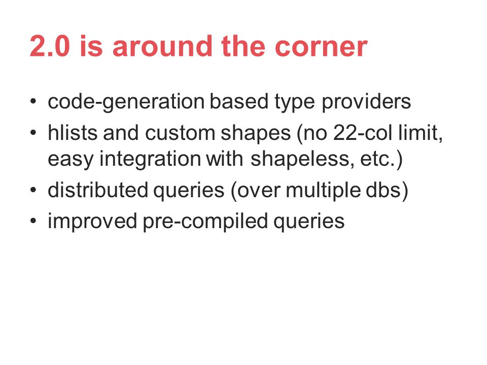 2.0 is around the corner code-generation based type providers