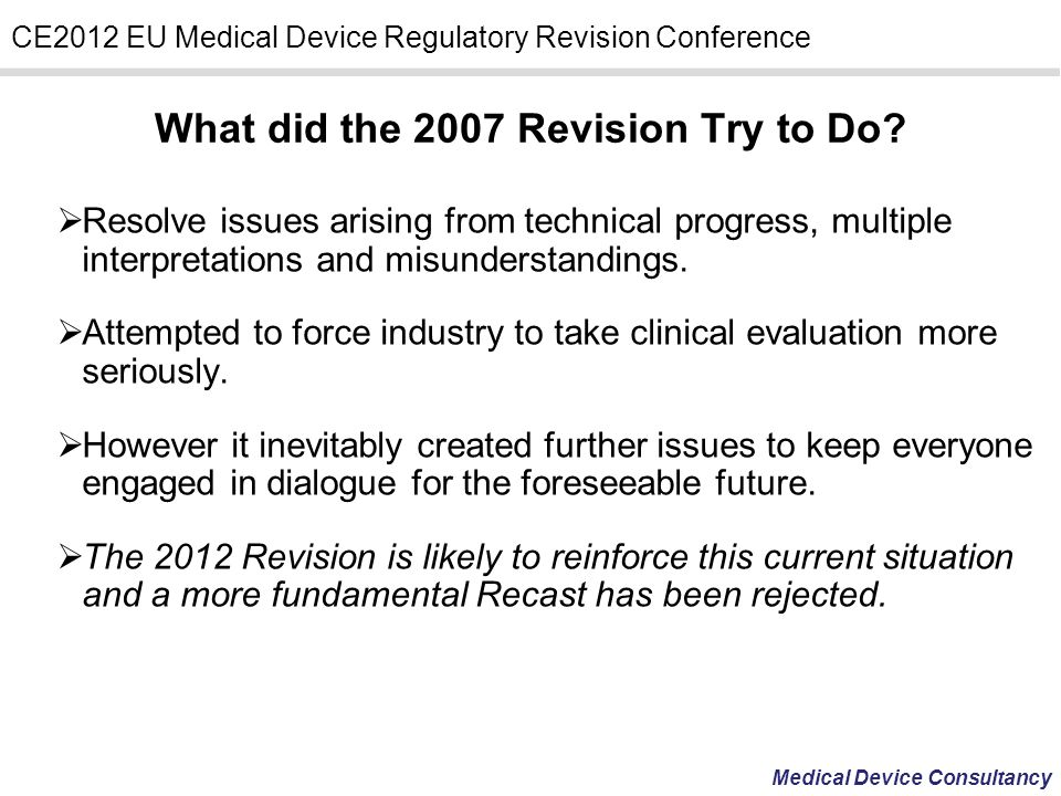 What did the 2007 Revision Try to Do