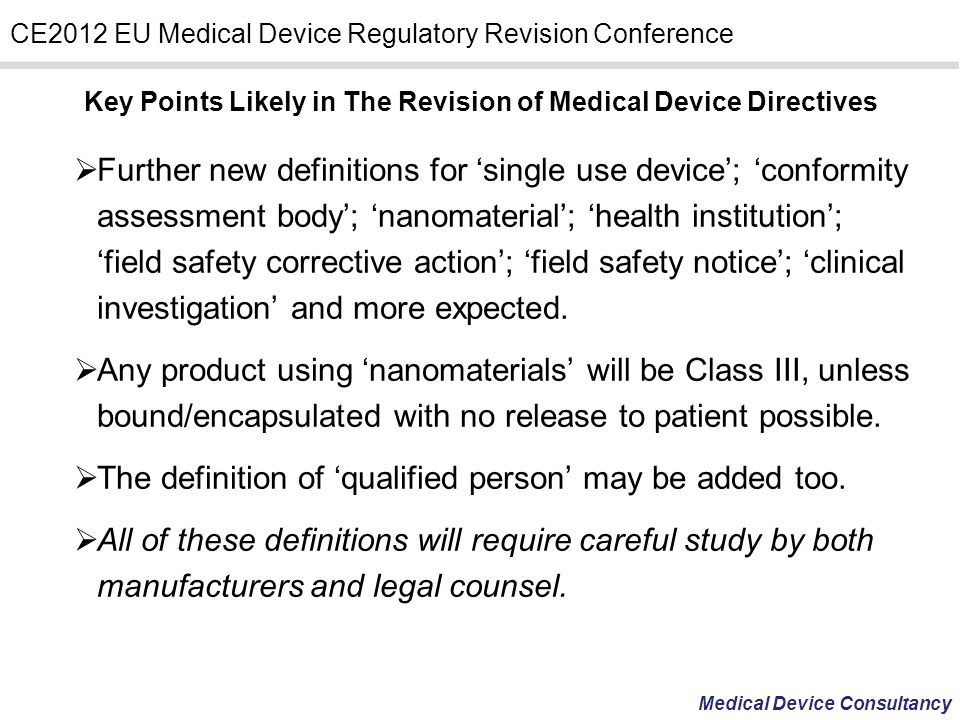 Key Points Likely in The Revision of Medical Device Directives