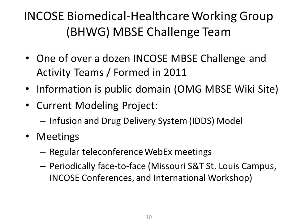 INCOSE Biomedical-Healthcare Working Group (BHWG) MBSE Challenge Team