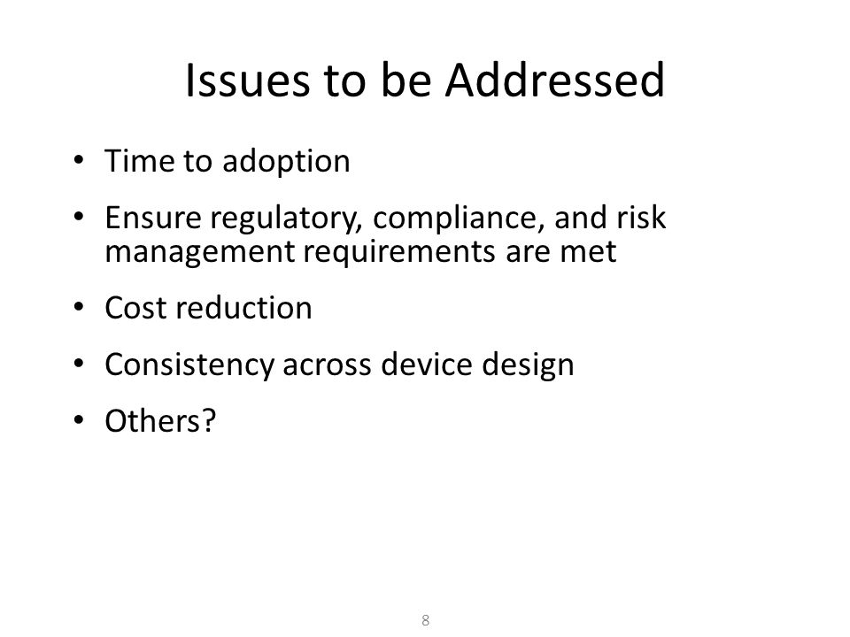 Issues to be Addressed Time to adoption