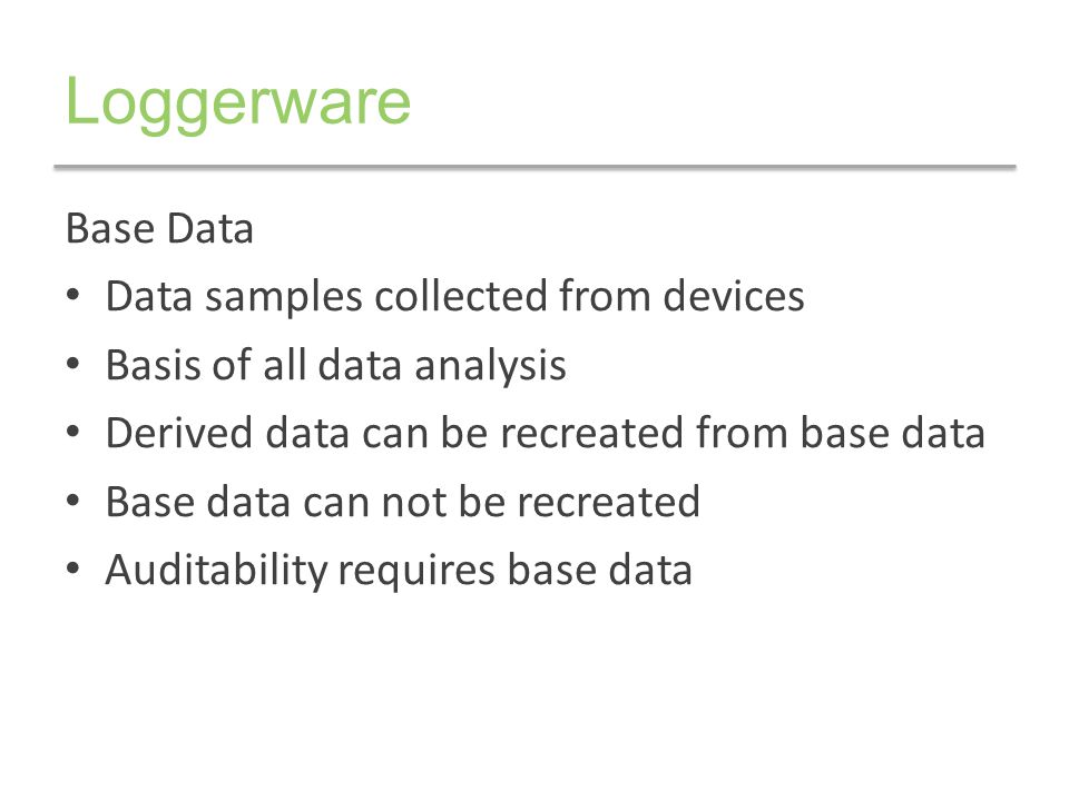 Loggerware Base Data Data samples collected from devices