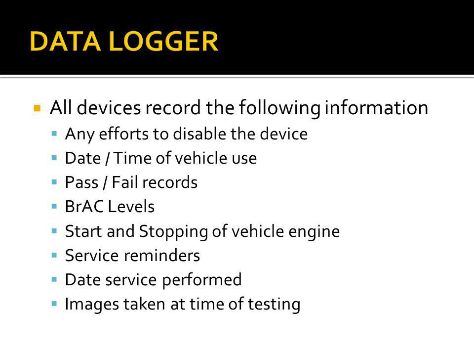 DATA LOGGER All devices record the following information