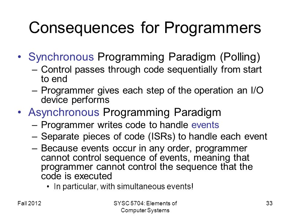 Consequences for Programmers