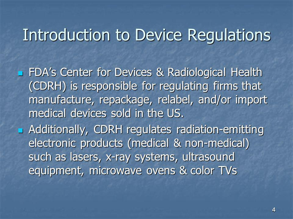 Introduction to Device Regulations
