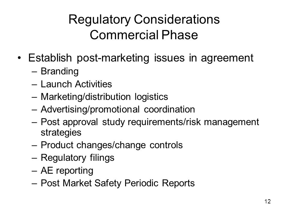 Regulatory Considerations Commercial Phase