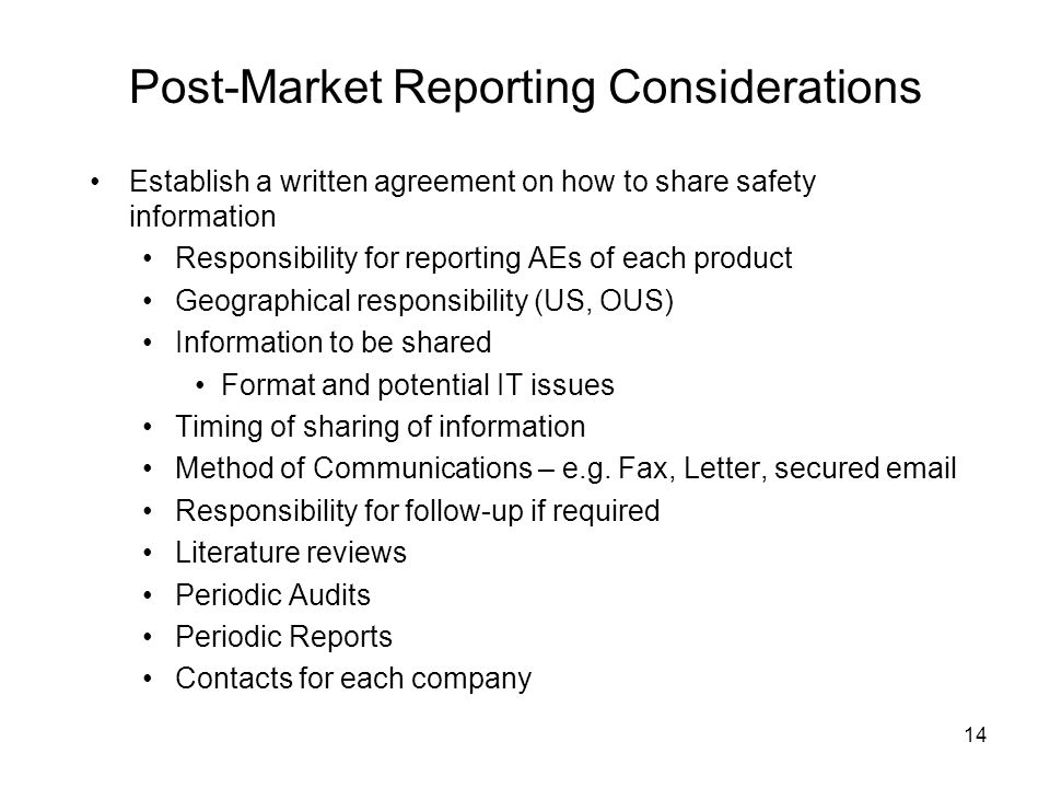 Post-Market Reporting Considerations
