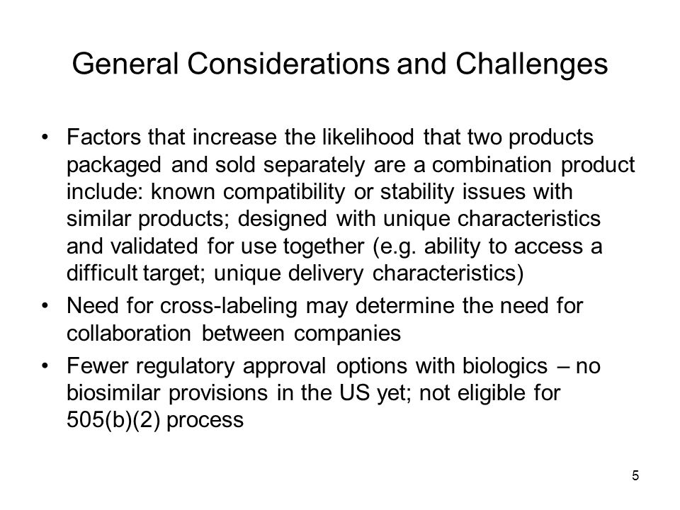 General Considerations and Challenges