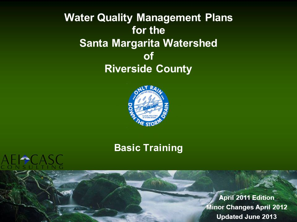 Water Quality Management Plans for the Santa Margarita Watershed of Riverside County