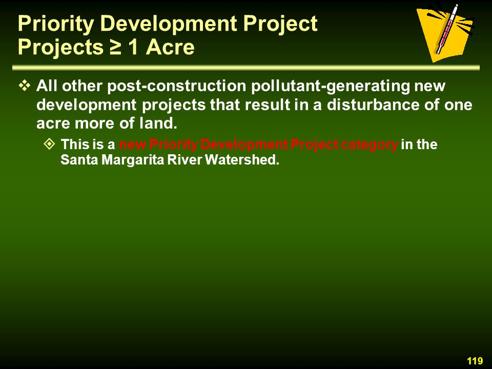 Priority Development Project Projects ≥ 1 Acre